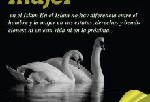 En el Islam no hay diferencia entre el hombre y la mujer