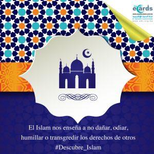 Islam nos enseña a no transgredir los derechos de otros