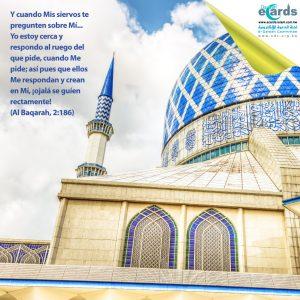 Allah está cerca y responde al ruego de quien le pide