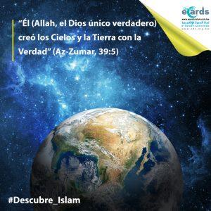 Allah creó los Cielos y la Tierra con la Verdad