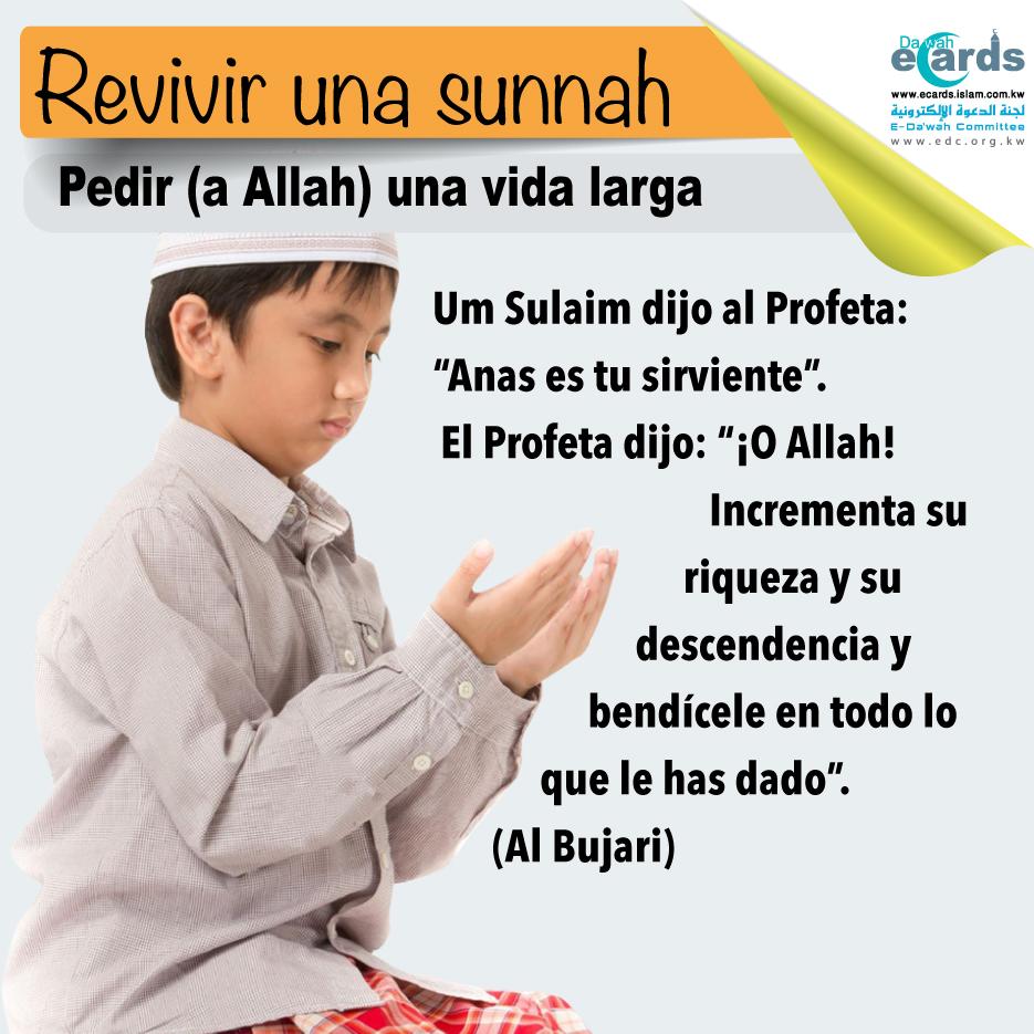 Revive un Suannah: pide a Allah una vida larga