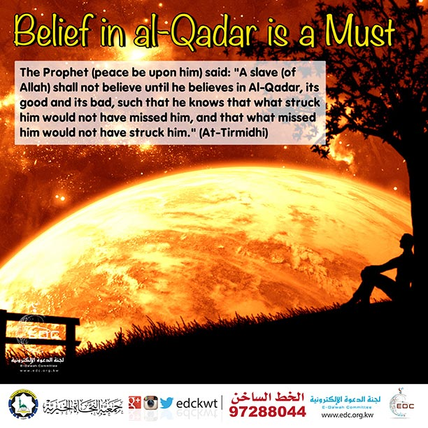 Belief in al-Qadar is a Must