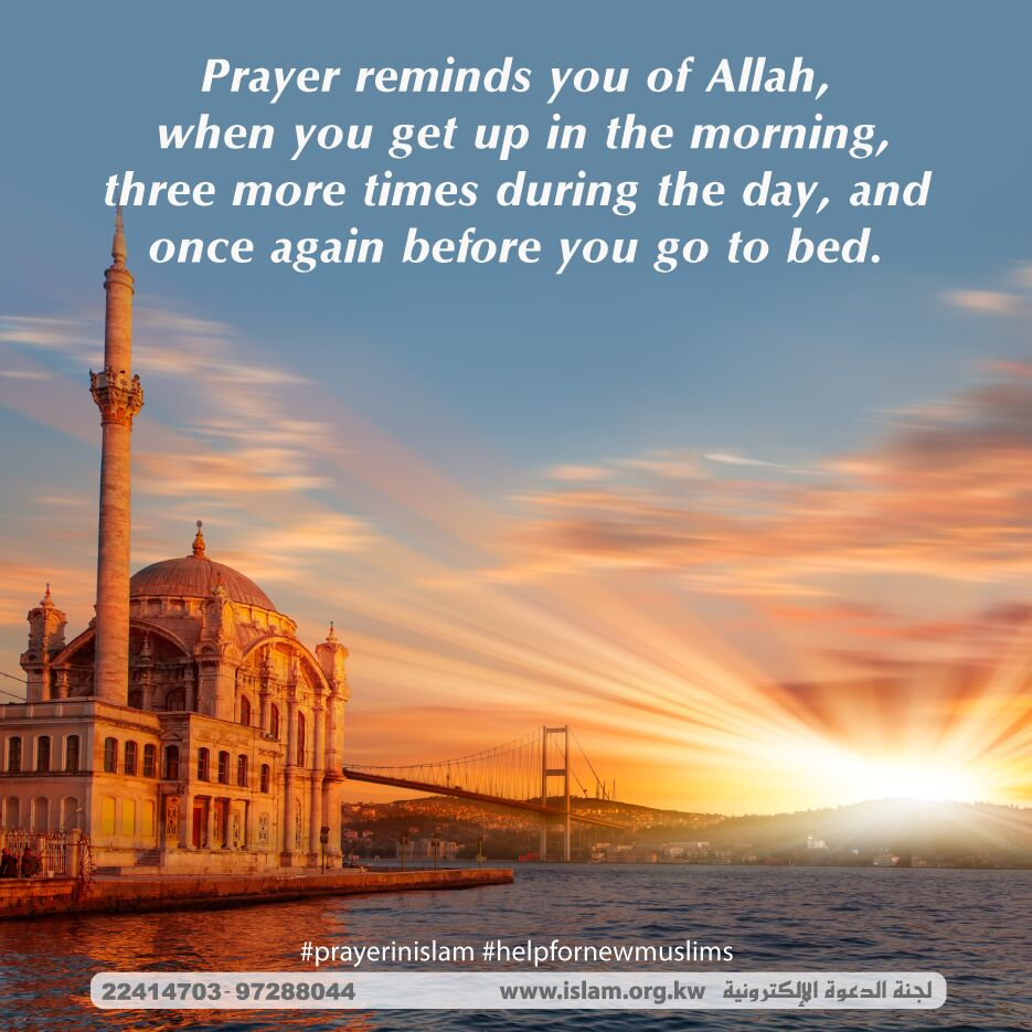 Prayer reminds you of Allah