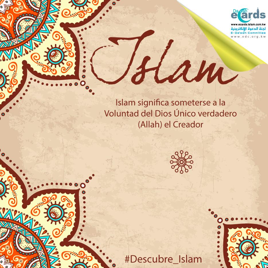 Islam significa someterse a la voluntad de Dios