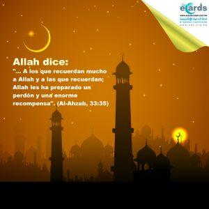A quien recuerda mucho a Allah, Él le ha prometido una inmensa recompensa